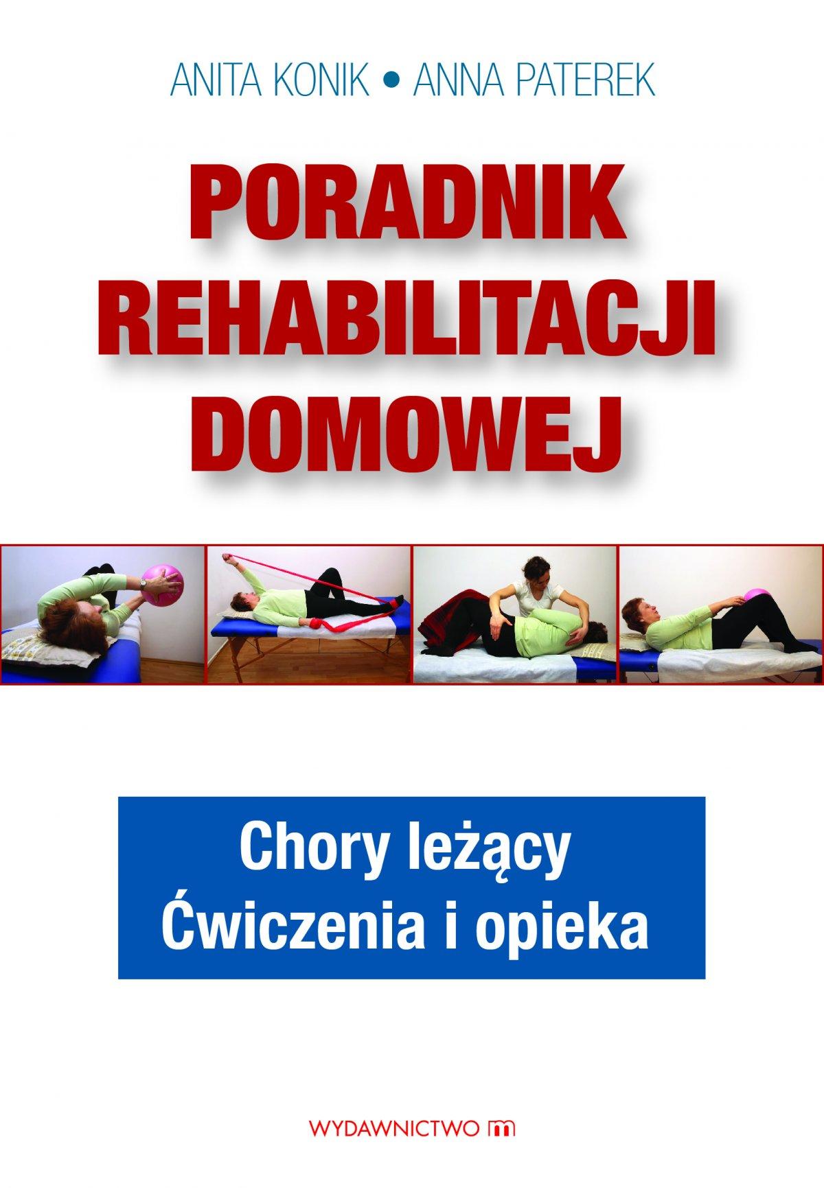 Poradnik rehabilitacji domowej - Ebook (Książka EPUB) do pobrania w formacie EPUB