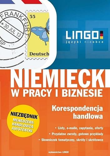 Niemiecki w pracy i biznesie. Korespondencja handlowa - Ebook (Książka PDF) do pobrania w formacie PDF