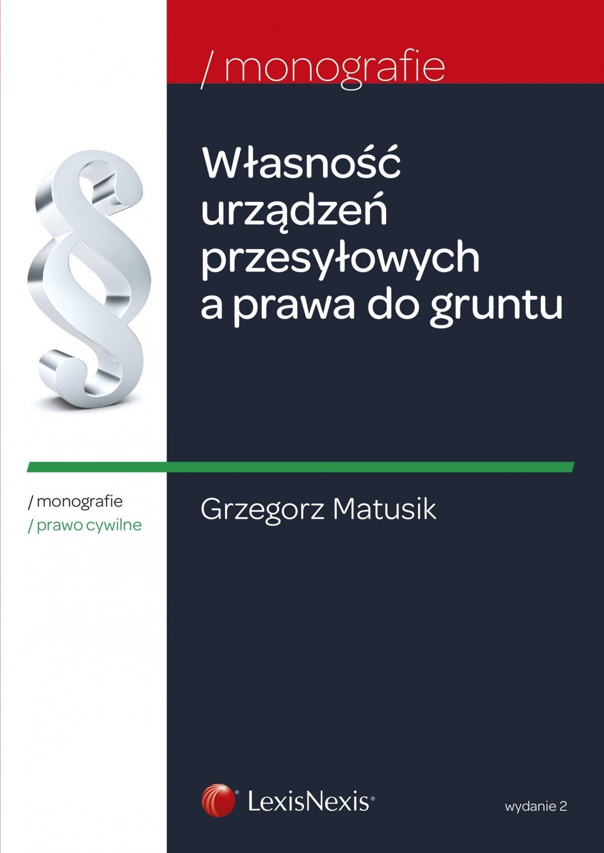 Własność urządzeń przesyłowych a prawa do gruntu - Ebook (Książka EPUB) do pobrania w formacie EPUB