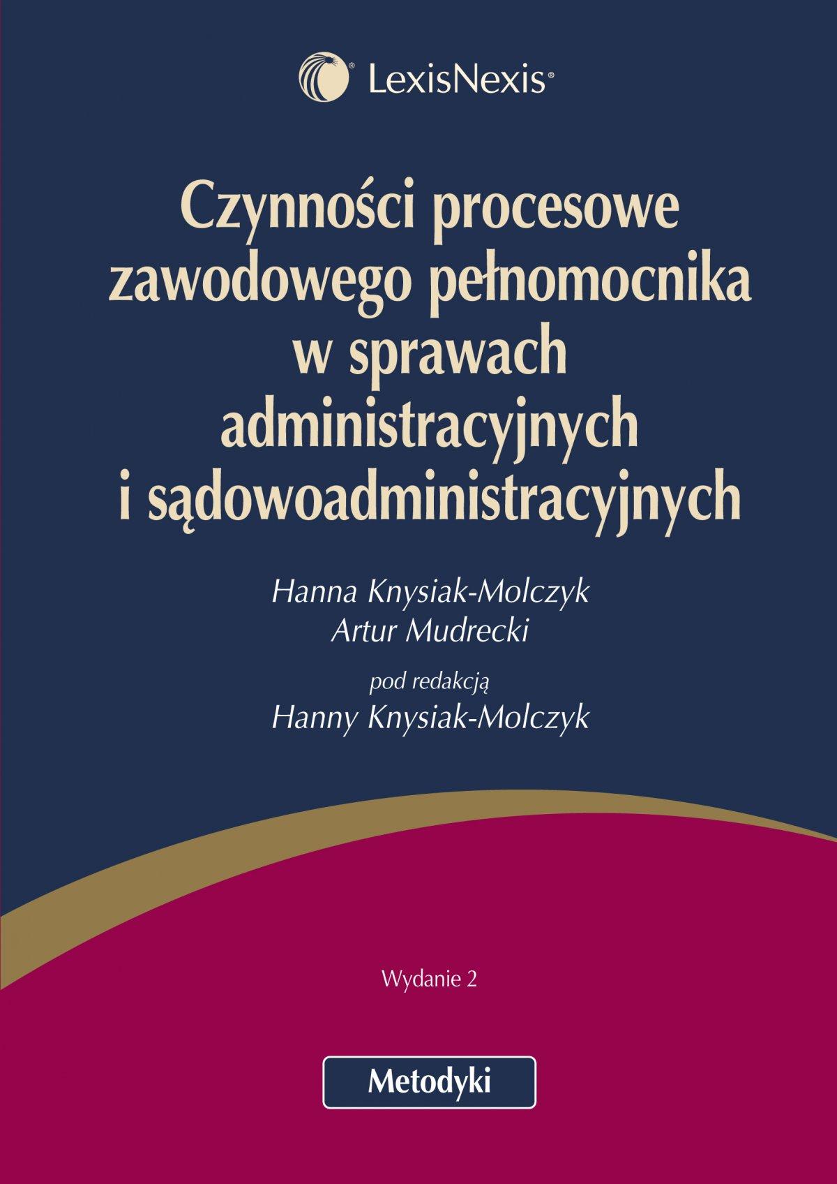 Czynności procesowe zawodowego pełnomocnika w sprawach administracyjnych i sądowoadministracyjnych - Ebook (Książka EPUB) do pobrania w formacie EPUB