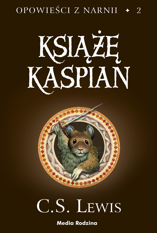 Książę Kaspian - Ebook (Książka EPUB) do pobrania w formacie EPUB