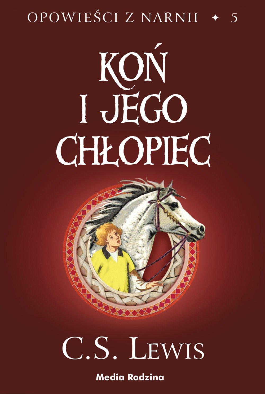 Koń i jego chłopiec - Ebook (Książka EPUB) do pobrania w formacie EPUB