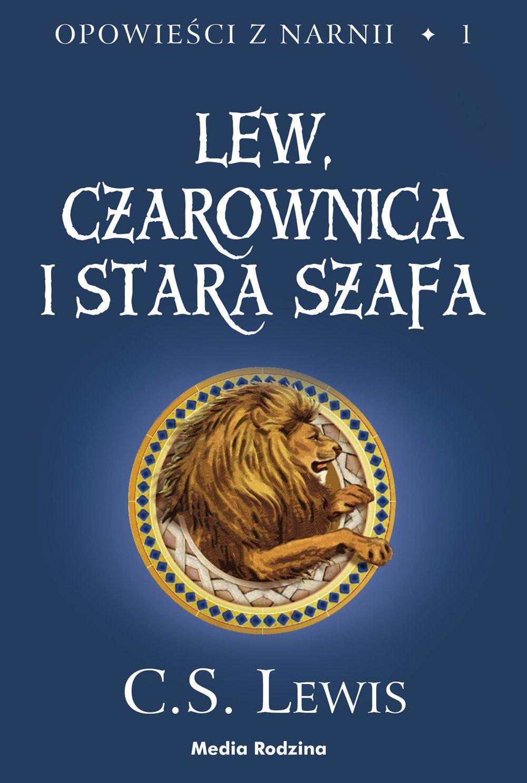 Opowieści z Narnii. Tom 1. Lew, czarownica i stara szafa - Ebook (Książka na Kindle) do pobrania w formacie MOBI