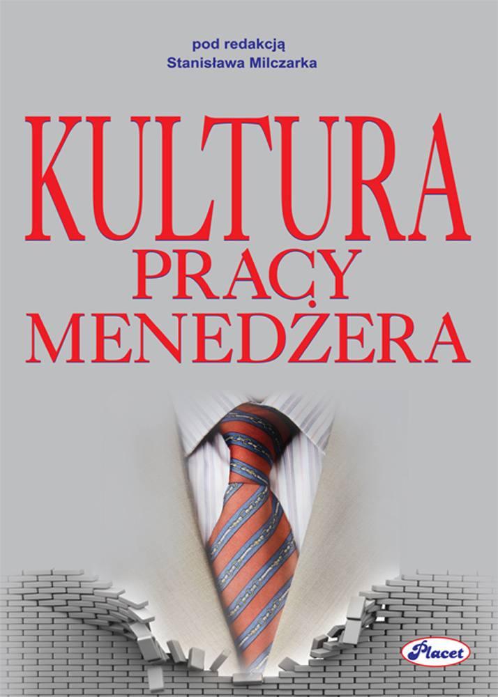 Kultura pracy menedżera - Ebook (Książka PDF) do pobrania w formacie PDF