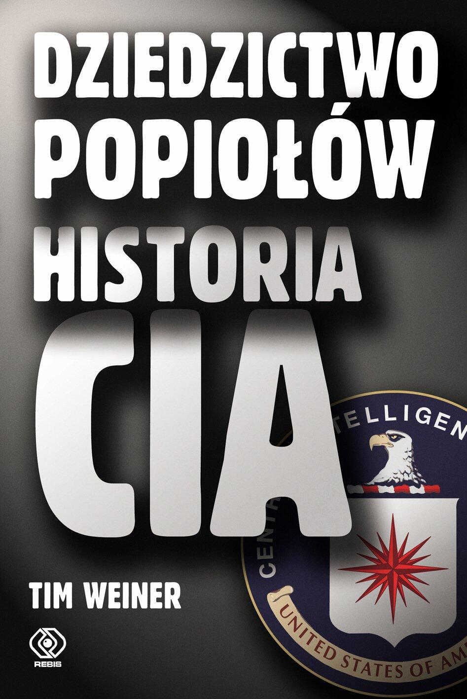 Dziedzictwo popiołów. Historia CIA - Ebook (Książka EPUB) do pobrania w formacie EPUB
