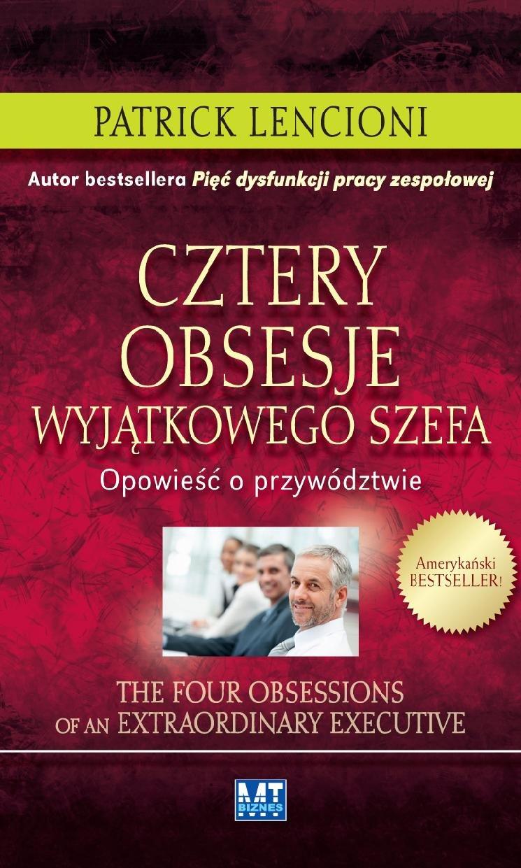 Cztery obsesje wyjątkowego szefa - Ebook (Książka PDF) do pobrania w formacie PDF
