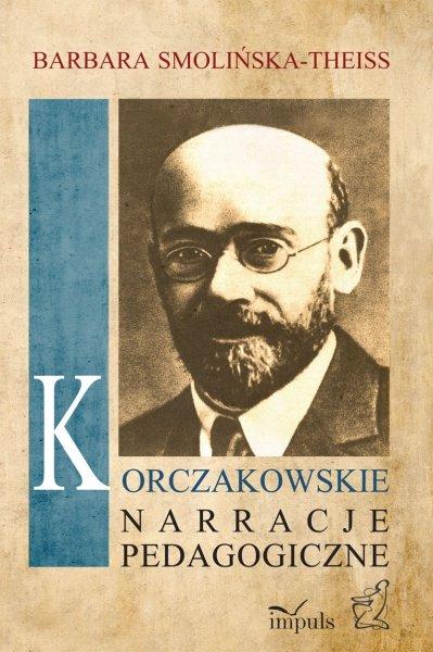 Korczakowskie narracje pedagogiczne - Ebook (Książka EPUB) do pobrania w formacie EPUB
