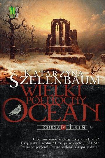 Wielki Północny Ocean. Księga 4. Los - Ebook (Książka EPUB) do pobrania w formacie EPUB