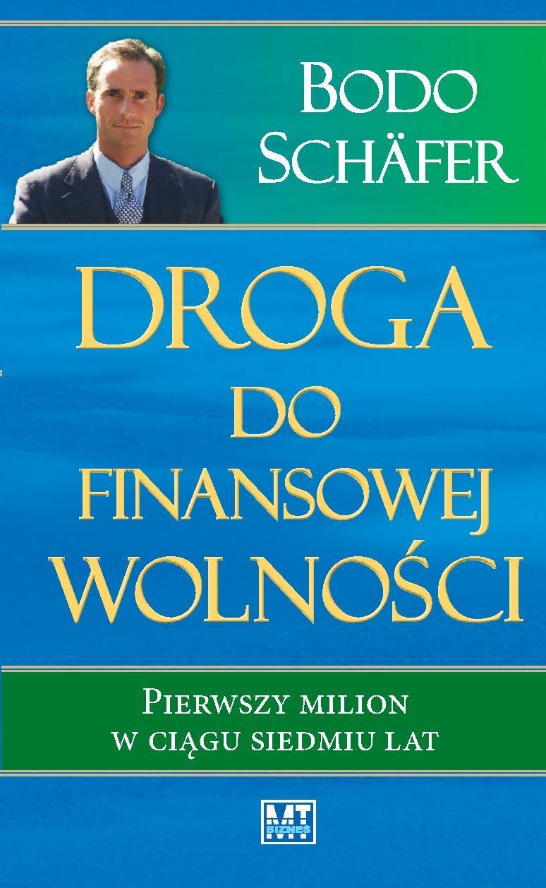 Droga do finansowej wolności - Ebook (Książka PDF) do pobrania w formacie PDF