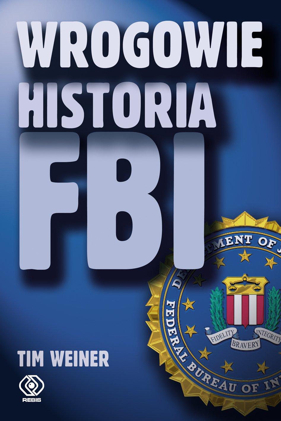 Wrogowie. Historia FBI - Ebook (Książka EPUB) do pobrania w formacie EPUB