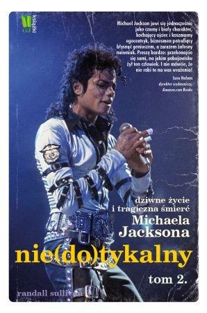 Nie(do)tykalny. Dziwne życie i tragiczna śmierć Michaela Jacksona. Tom II - Ebook (Książka EPUB) do pobrania w formacie EPUB