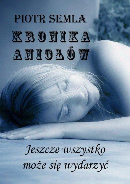 Kronika Aniołów - Ebook (Książka na Kindle) do pobrania w formacie MOBI