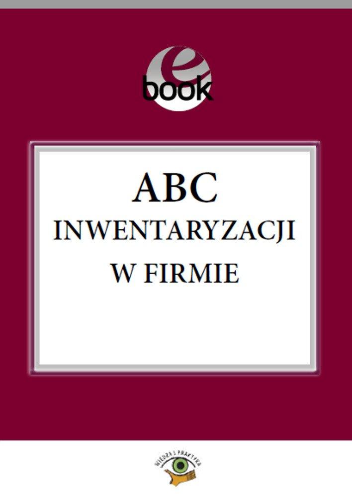ABC inwentaryzacji w firmie - Ebook (Książka PDF) do pobrania w formacie PDF