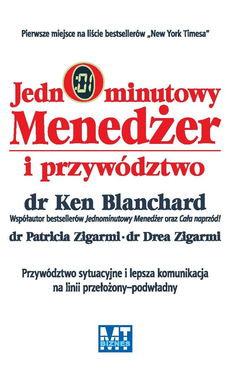 Jednominutowy Menedżer i przywództwo - Ebook (Książka PDF) do pobrania w formacie PDF