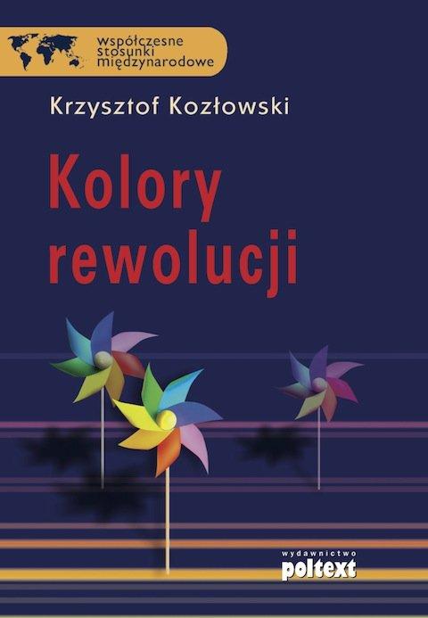 Kolory rewolucji - Ebook (Książka na Kindle) do pobrania w formacie MOBI