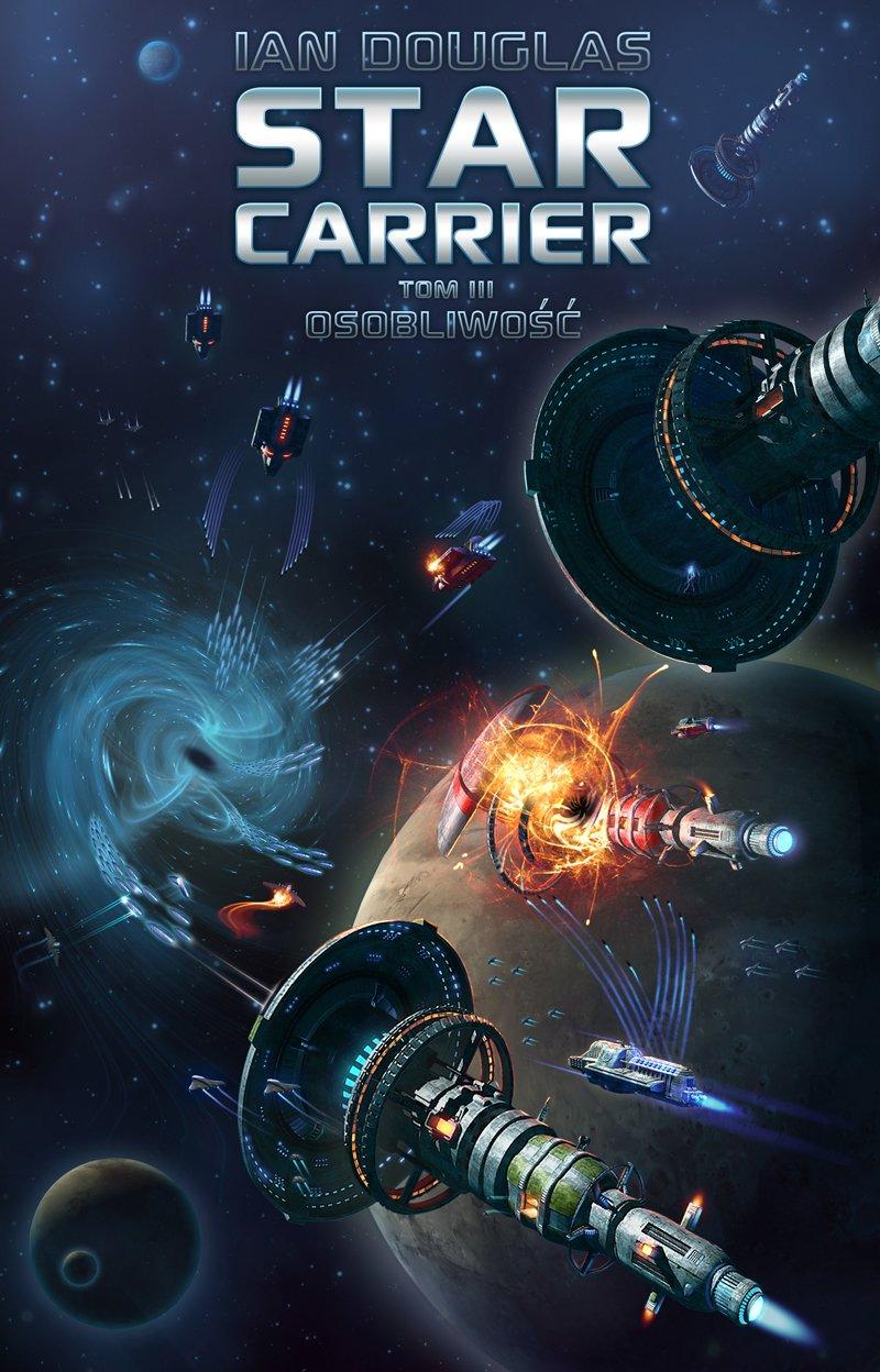 Star Carrier. Tom III: Osobliwość - Ebook (Książka EPUB) do pobrania w formacie EPUB