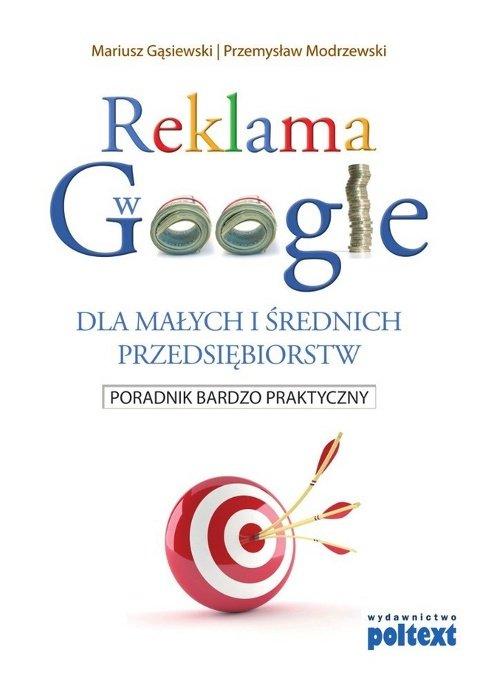 Reklama w Google dla małych i średnich przedsiębiorstw - Ebook (Książka na Kindle) do pobrania w formacie MOBI