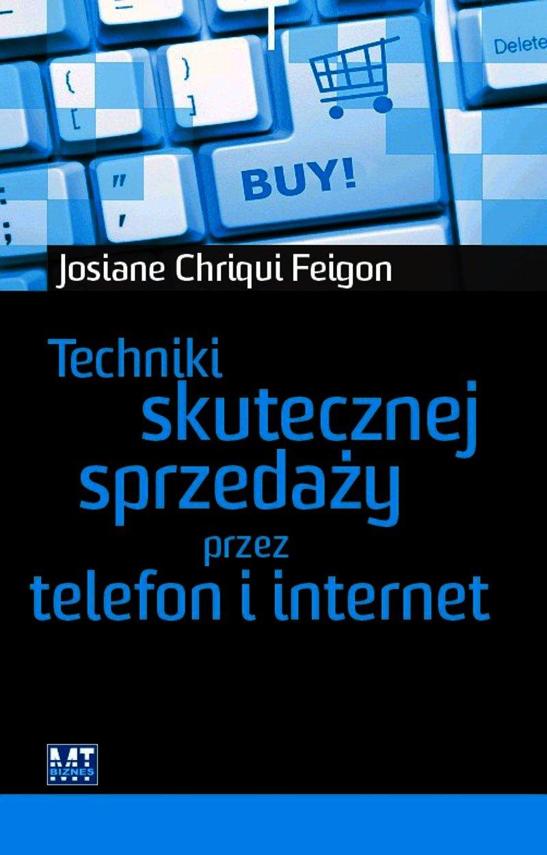 Techniki skutecznej sprzedaży przez telefon i internet - Ebook (Książka PDF) do pobrania w formacie PDF