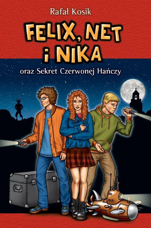 Felix, Net i Nika oraz Sekret Czerwonej Hańczy - Ebook (Książka na Kindle) do pobrania w formacie MOBI