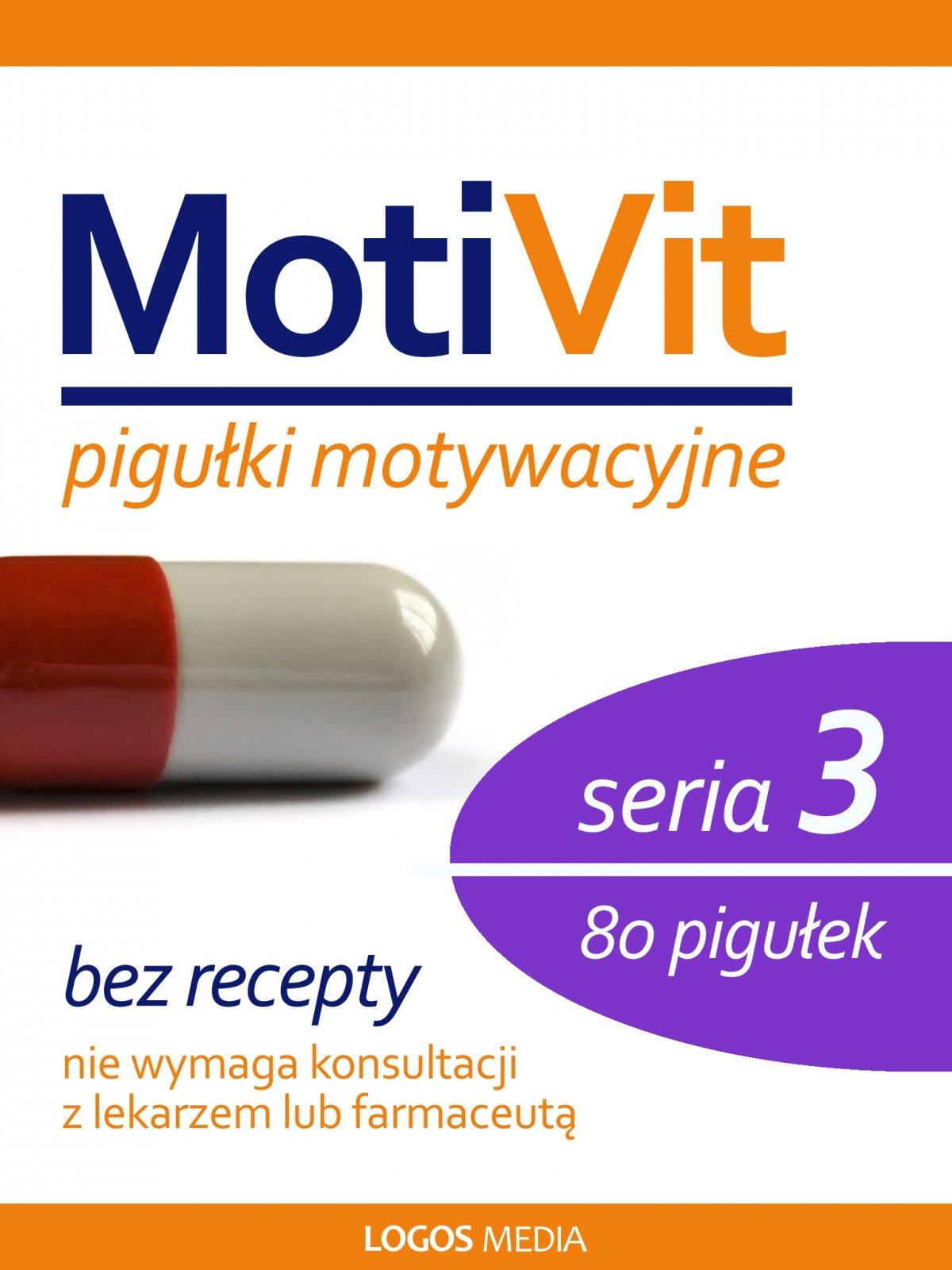 MotiVit. Pigułki motywacyjne. Seria 3 - Ebook (Książka na Kindle) do pobrania w formacie MOBI