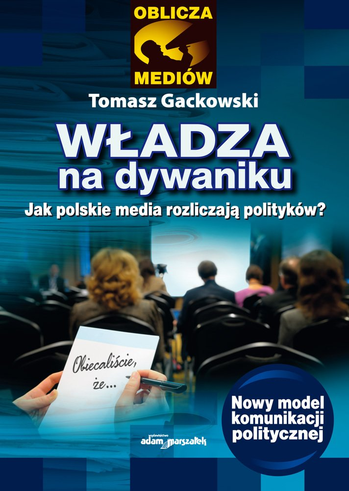 Władza na dywaniku. Jak polskie media rozliczają polityków? - Ebook (Książka na Kindle) do pobrania w formacie MOBI