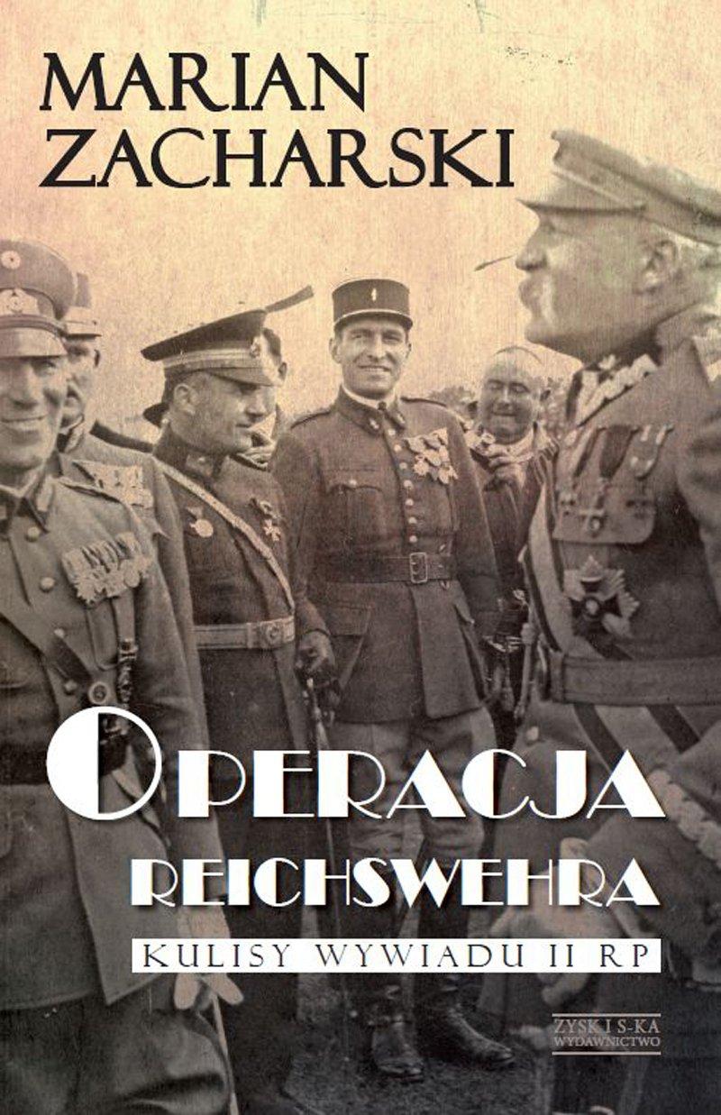 Operacja Reichswehra. Kulisy wywiadu II RP - Ebook (Książka na Kindle) do pobrania w formacie MOBI
