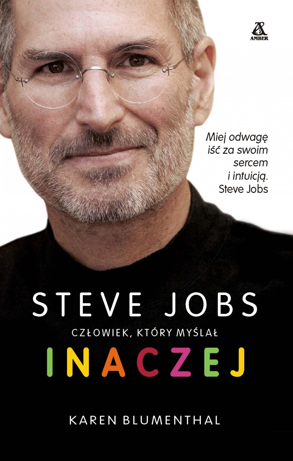 Steve Jobs, człowiek, który myślał inaczej - Ebook (Książka EPUB) do pobrania w formacie EPUB
