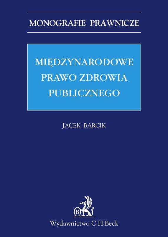 Międzynarodowe prawo zdrowia publicznego - Ebook (Książka PDF) do pobrania w formacie PDF