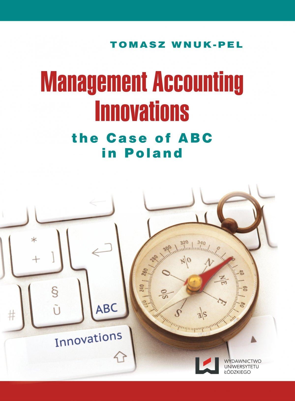 Management Accounting Innovations the Case of ABC in Poland - Ebook (Książka PDF) do pobrania w formacie PDF