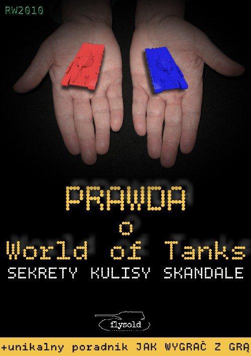 Prawda o World of Tanks. Sekrety, kulisy, skandale - Ebook (Książka EPUB) do pobrania w formacie EPUB