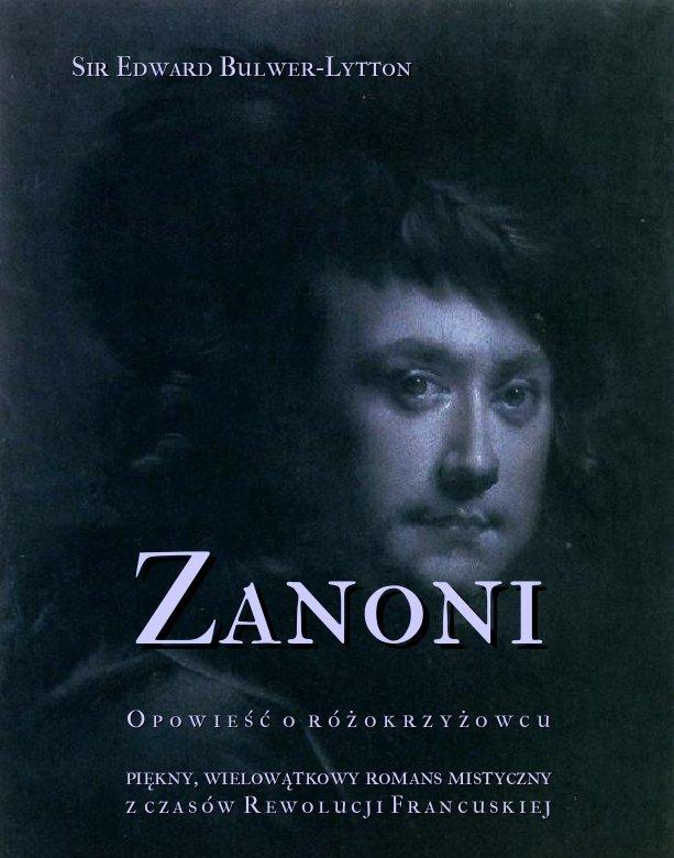 Zanoni - opowieść o różokrzyżowcu. Piękny, wielowątkowy romans mistyczny z czasów Rewolucji Francuskiej - Ebook (Książka na Kindle) do pobrania w formacie MOBI