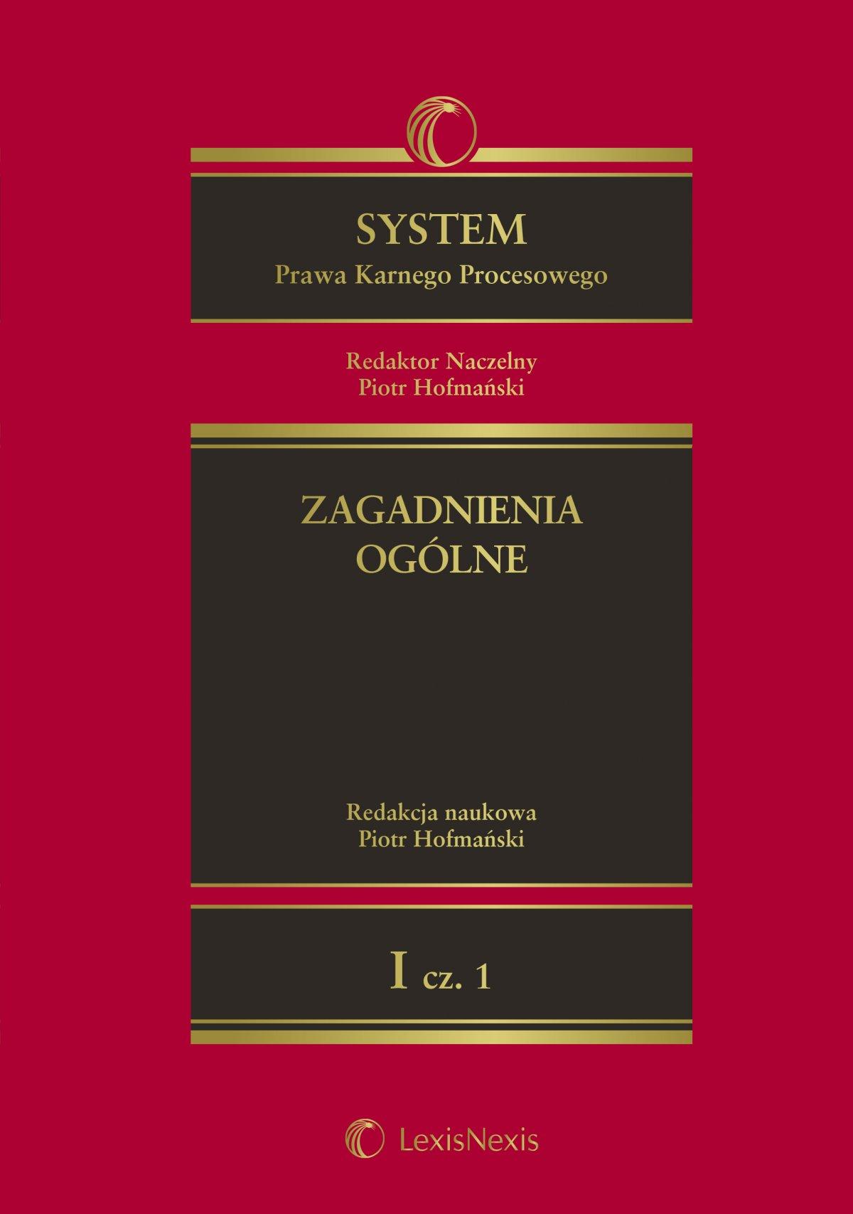 System Prawa Karnego Procesowego. Tom I. Zagadnienia ogólne. Część 1 - Ebook (Książka EPUB) do pobrania w formacie EPUB