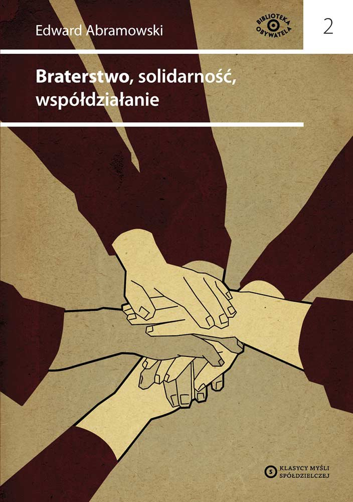 Braterstwo, solidarność, współdziałanie - Ebook (Książka EPUB) do pobrania w formacie EPUB