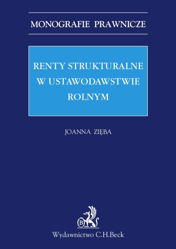 Renty strukturalne w ustawodawstwie rolnym - Ebook (Książka PDF) do pobrania w formacie PDF