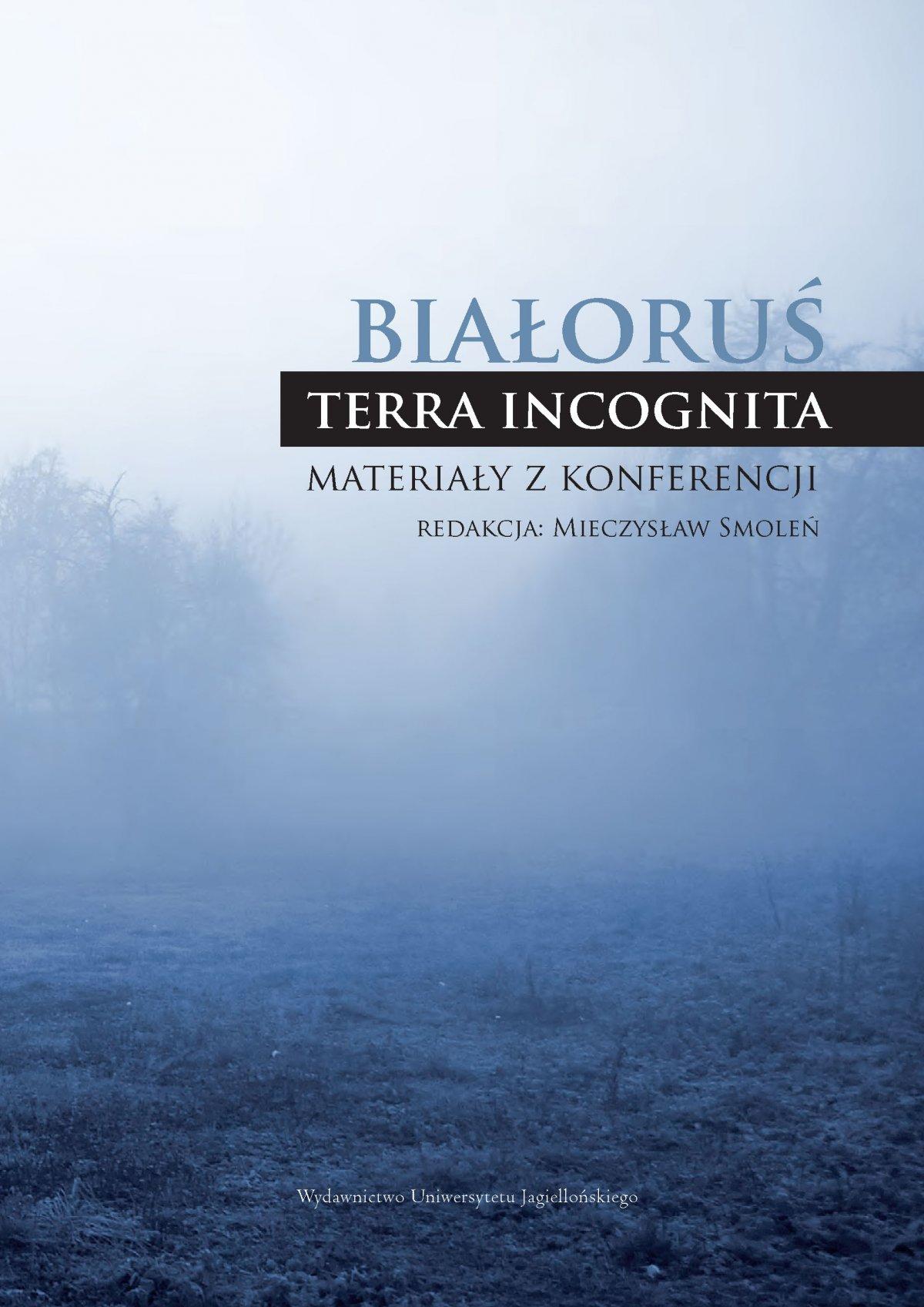 Białoruś - terra incognita. Materiały z konferencji - Ebook (Książka PDF) do pobrania w formacie PDF