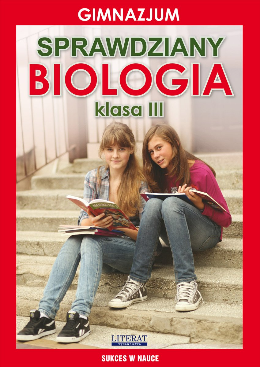 Sprawdziany. Biologia. Gimnazjum. Klasa III. Sukces w nauce - Ebook (Książka PDF) do pobrania w formacie PDF