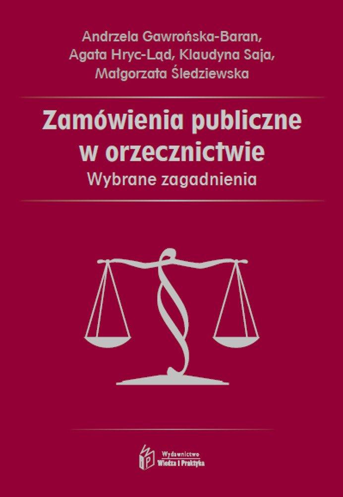 Zamówienia publiczne w orzecznictwie. Wybrane zagadnienia - Ebook (Książka EPUB) do pobrania w formacie EPUB