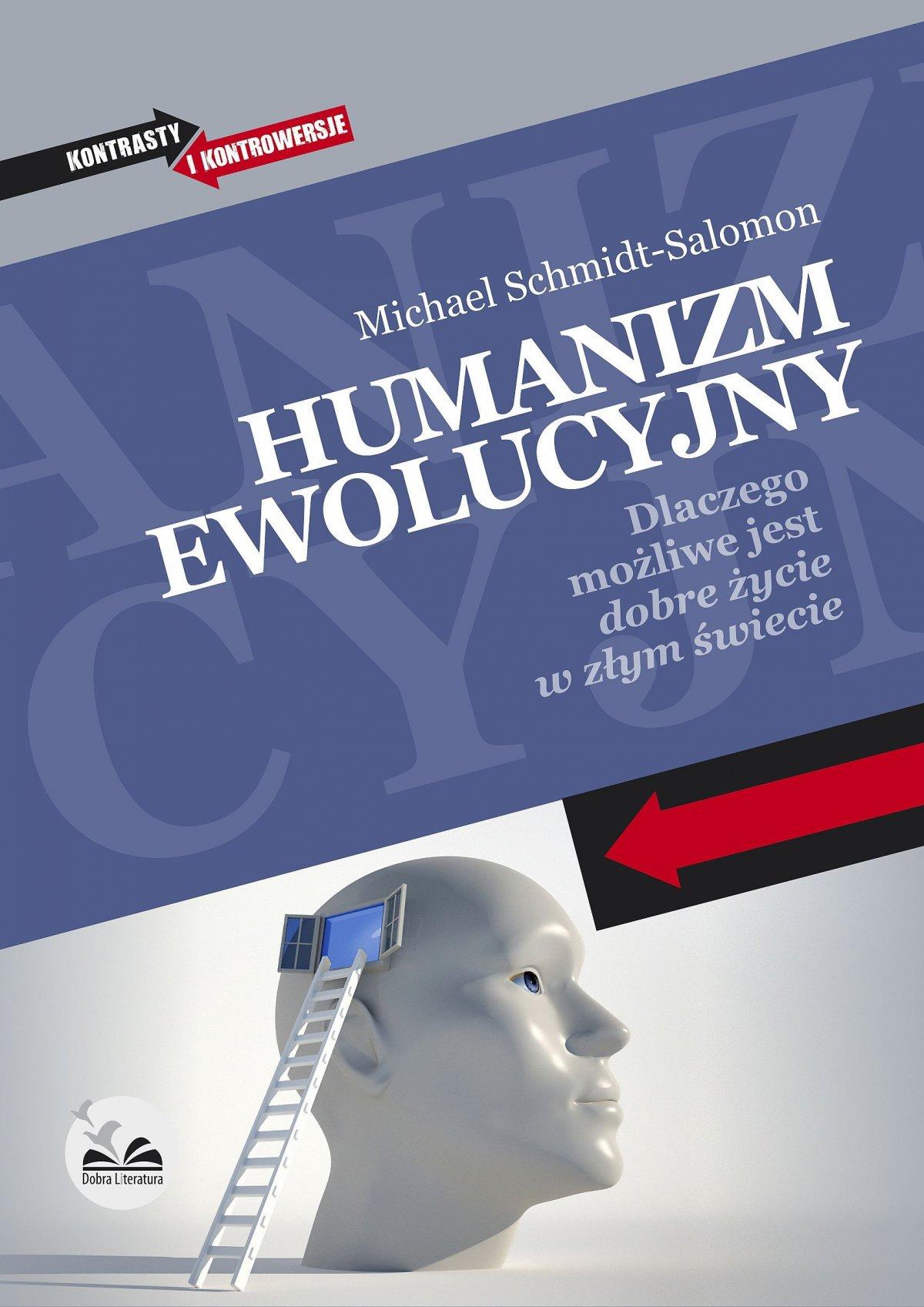 Humanizm ewolucyjny. Dlaczego możliwe jest dobre życie w złym świecie - Ebook (Książka EPUB) do pobrania w formacie EPUB