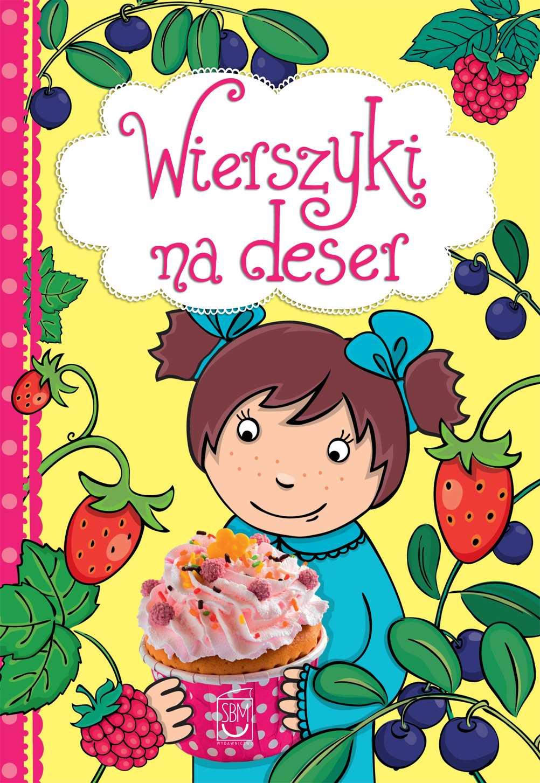 Wierszyki na deser - Ebook (Książka PDF) do pobrania w formacie PDF