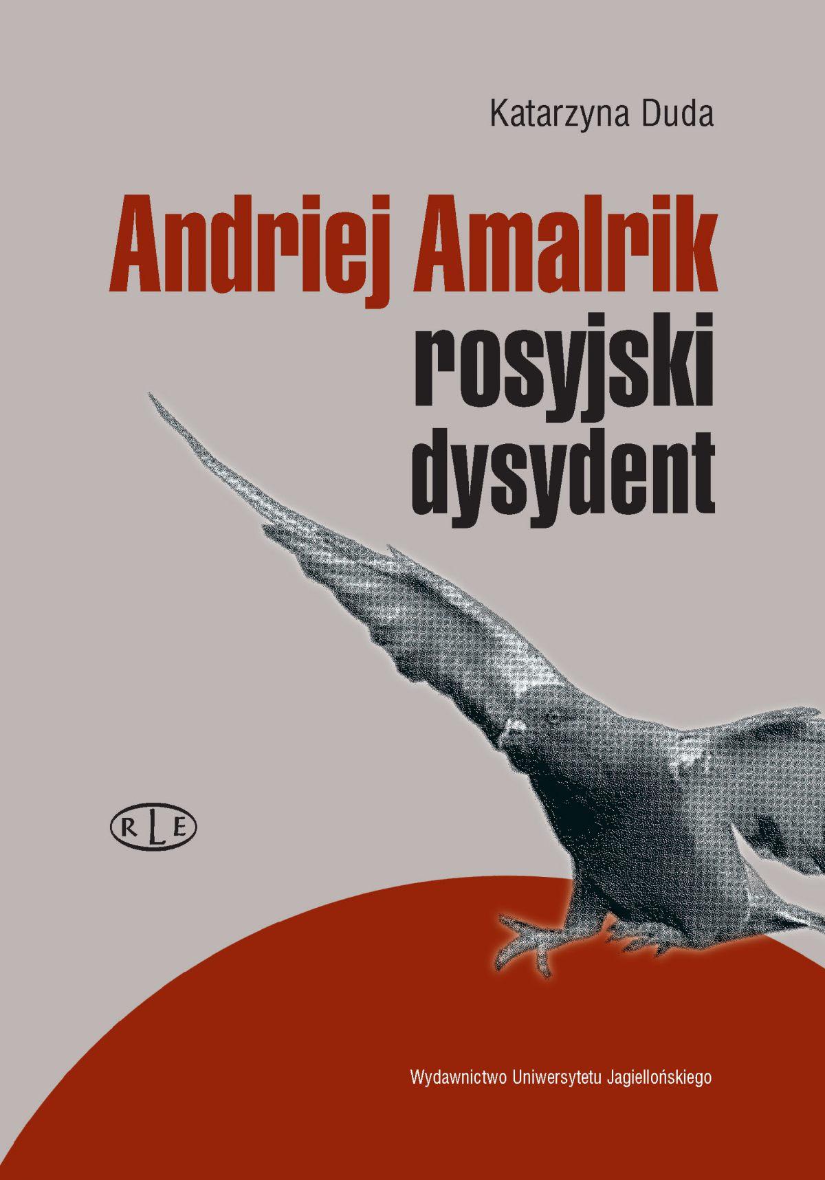 Andriej Amalrik - rosyjski dysydent - Ebook (Książka PDF) do pobrania w formacie PDF