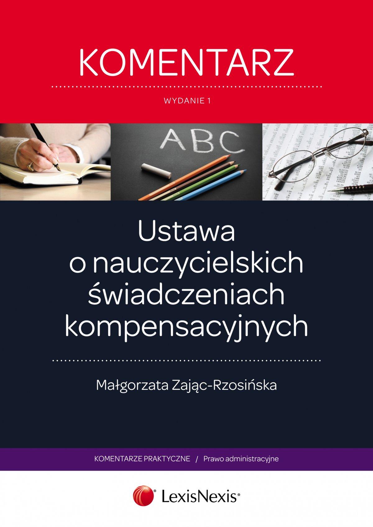 Ustawa o nauczycielskich świadczeniach kompensacyjnych. Komentarz - Ebook (Książka EPUB) do pobrania w formacie EPUB