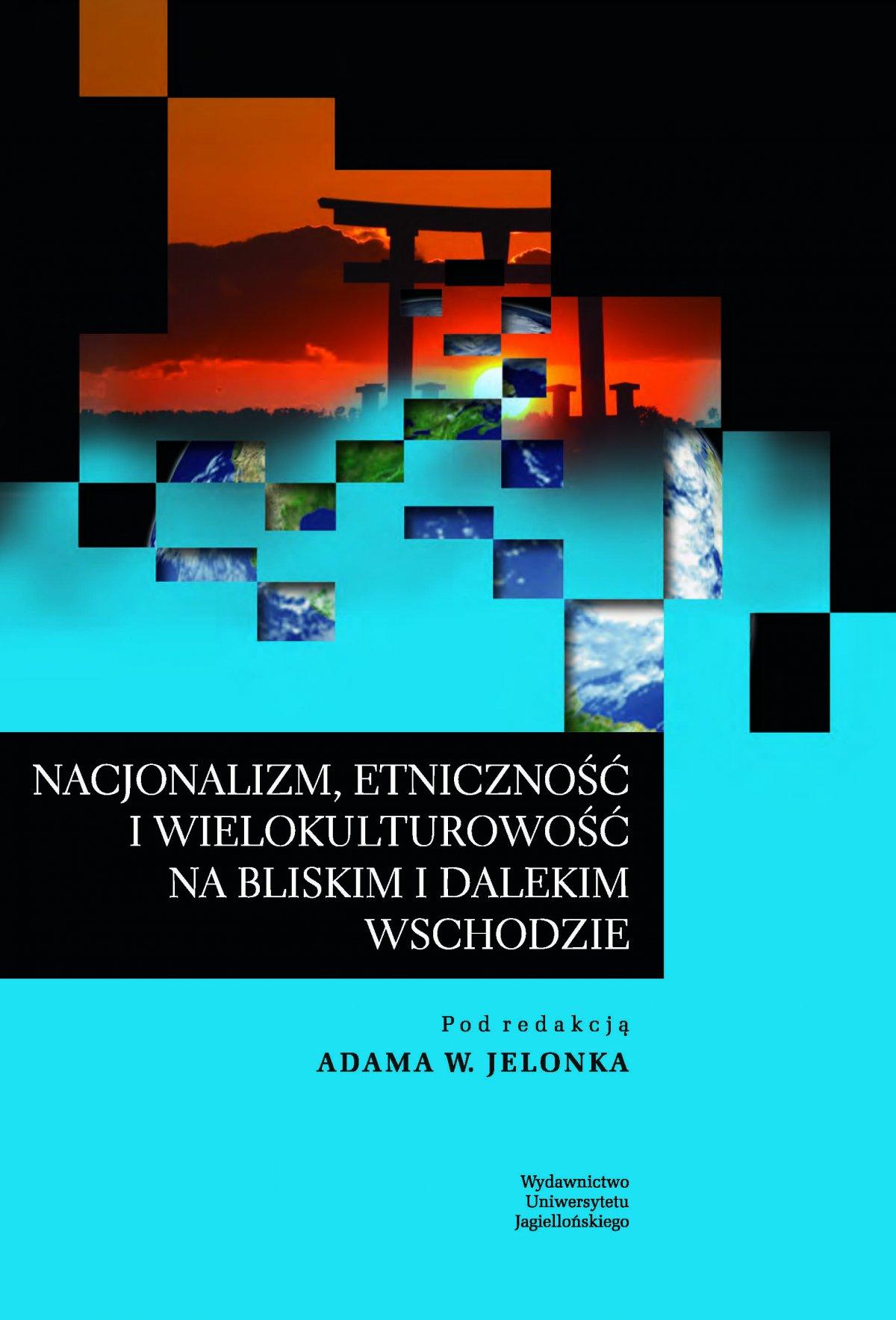 Nacjonalizm, etniczność i wielokulturowość na Bliskim i Dalekim Wschodzie - Ebook (Książka PDF) do pobrania w formacie PDF
