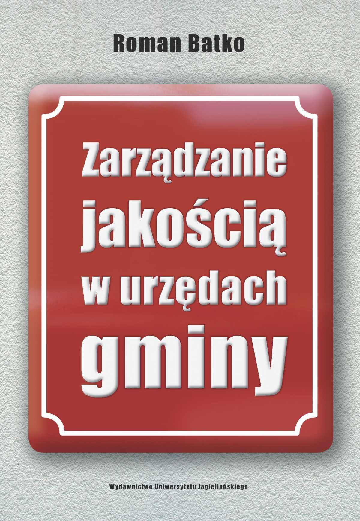Zarządzanie jakością w urzędach gminy - Ebook (Książka PDF) do pobrania w formacie PDF