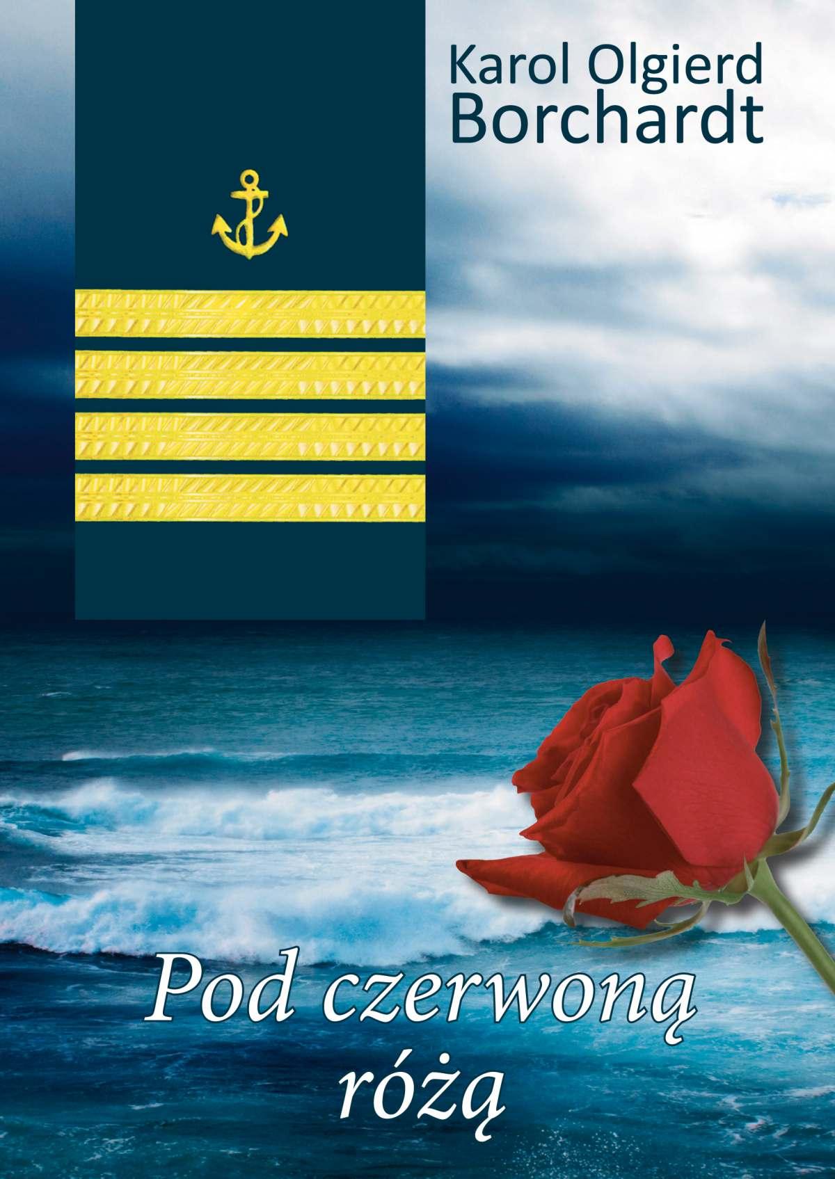 Pod czerwoną różą - Ebook (Książka na Kindle) do pobrania w formacie MOBI