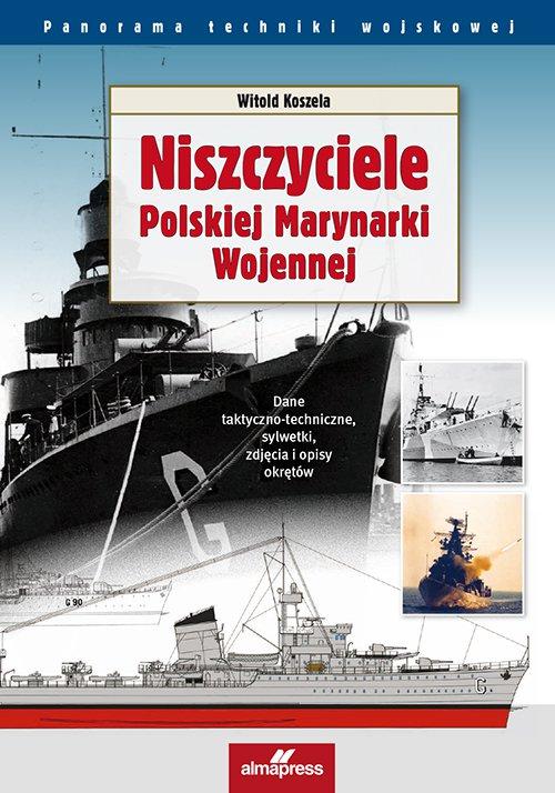 Niszczyciele Polskiej Marynarki Wojennej - Ebook (Książka PDF) do pobrania w formacie PDF