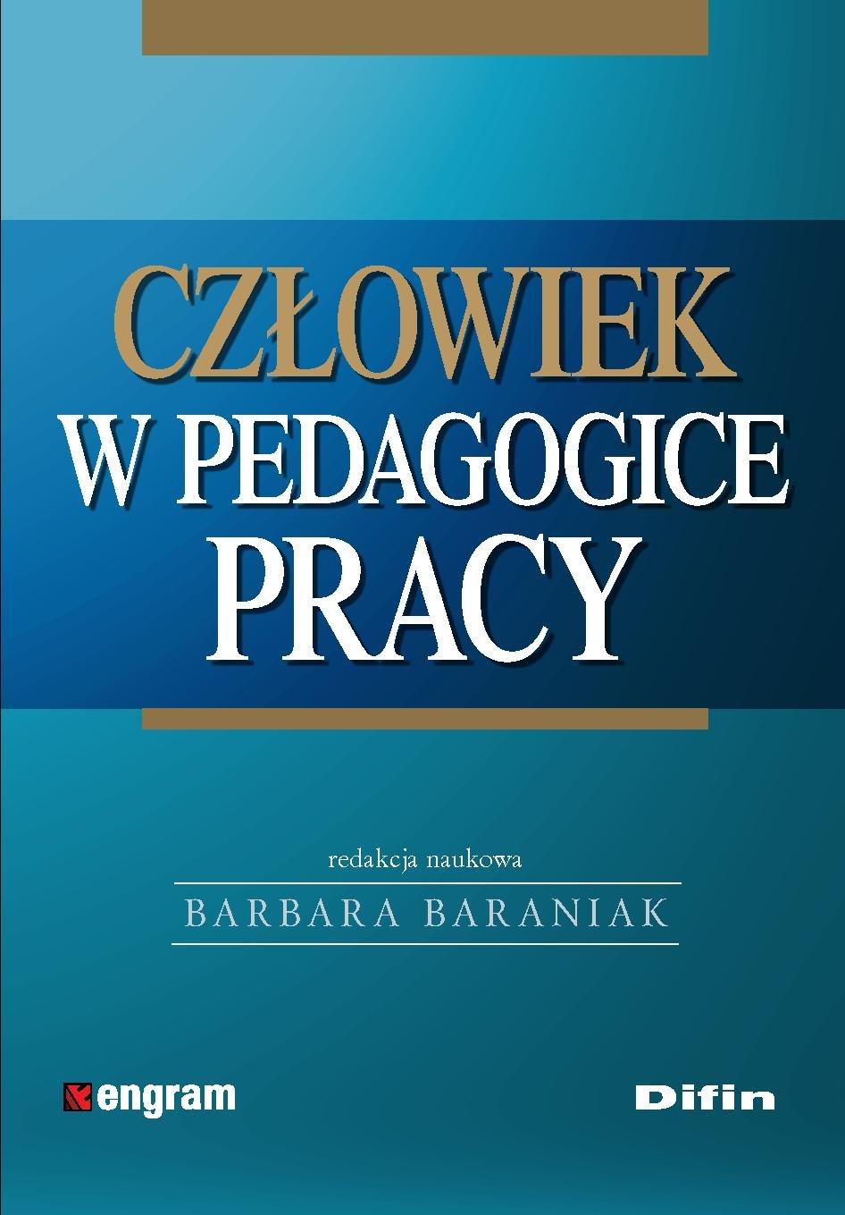 Człowiek w pedagogice pracy - Ebook (Książka PDF) do pobrania w formacie PDF