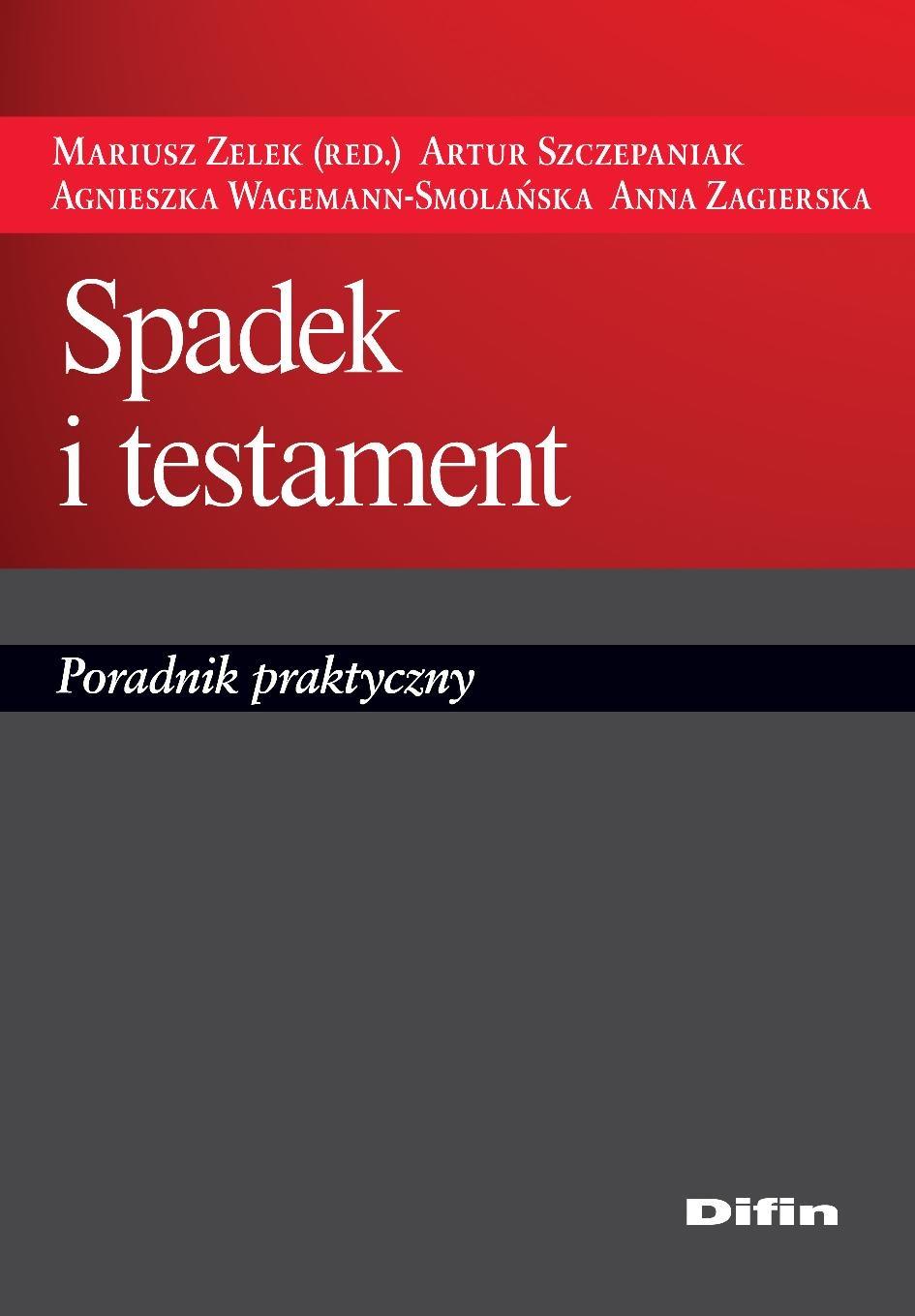 Spadek i testament. Poradnik praktyczny - Ebook (Książka PDF) do pobrania w formacie PDF
