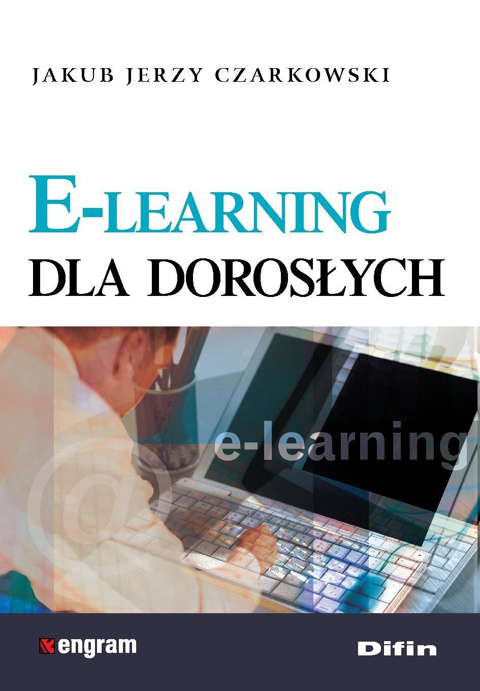E-learning dla dorosłych - Ebook (Książka PDF) do pobrania w formacie PDF