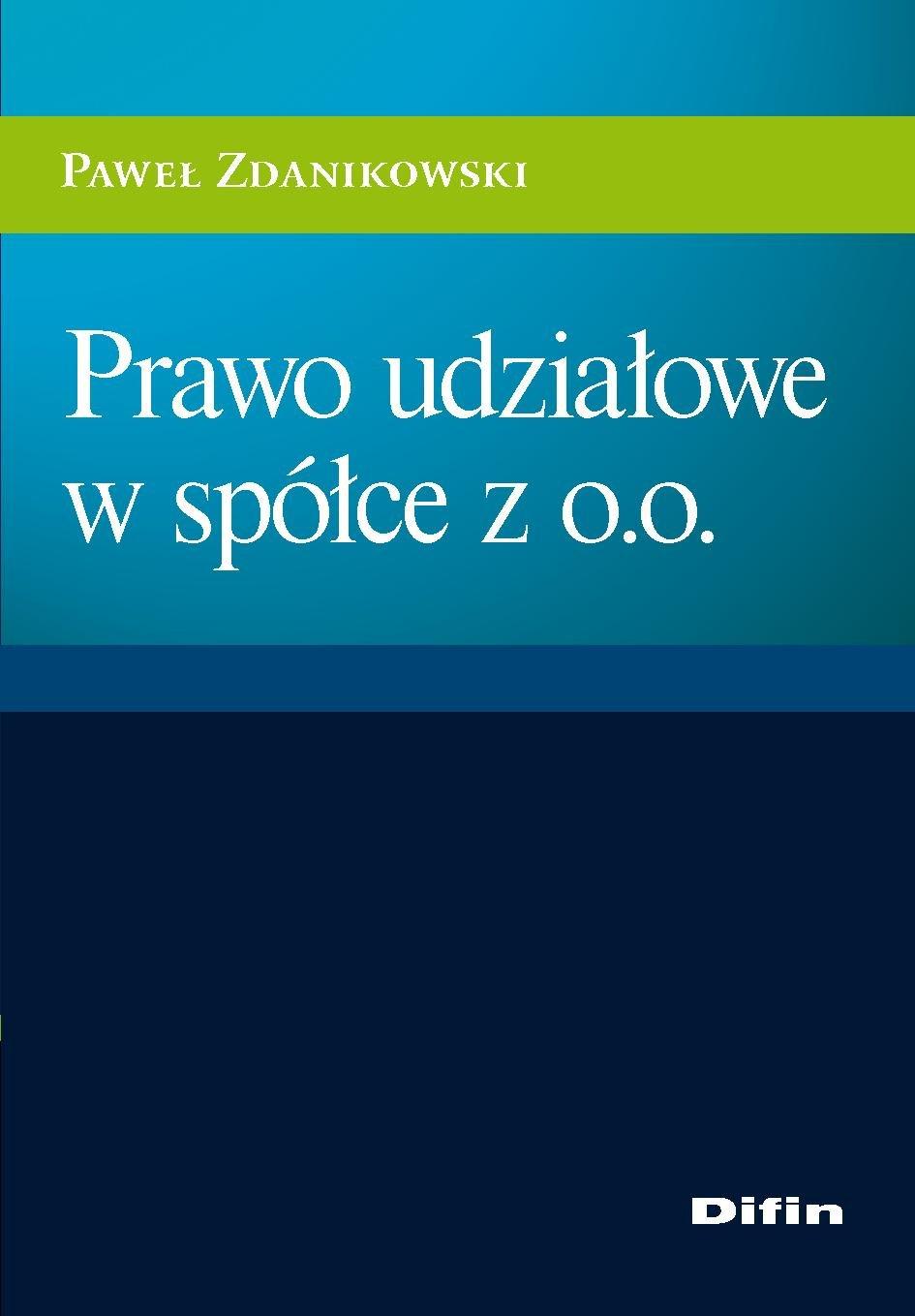 Prawo udziałowe w spółce z o.o. - Ebook (Książka PDF) do pobrania w formacie PDF