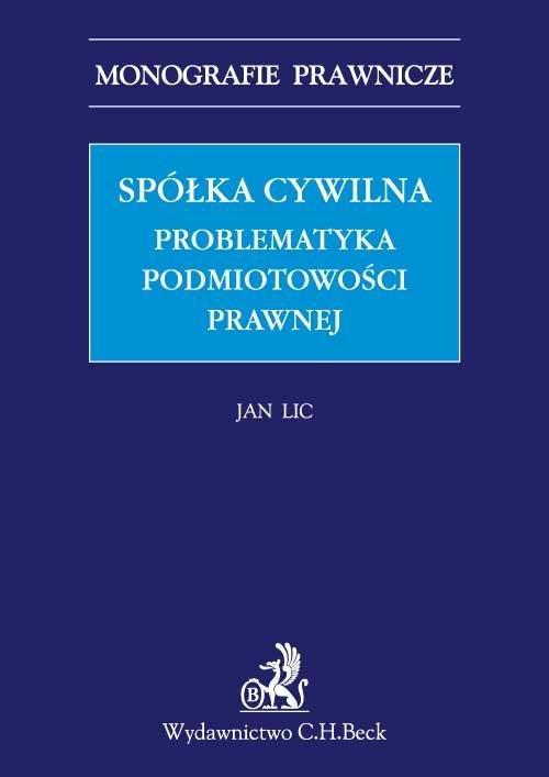 Spółka cywilna. Problematyka podmiotowości prawnej - Ebook (Książka PDF) do pobrania w formacie PDF